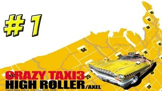 Crazy Taxi 3: High Roller! Part 1 - YoVideogames