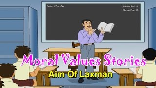 Moral Values in Hindi for Kids | Aim of Laxman | Moral Lessons For Children | Moral Values Stories