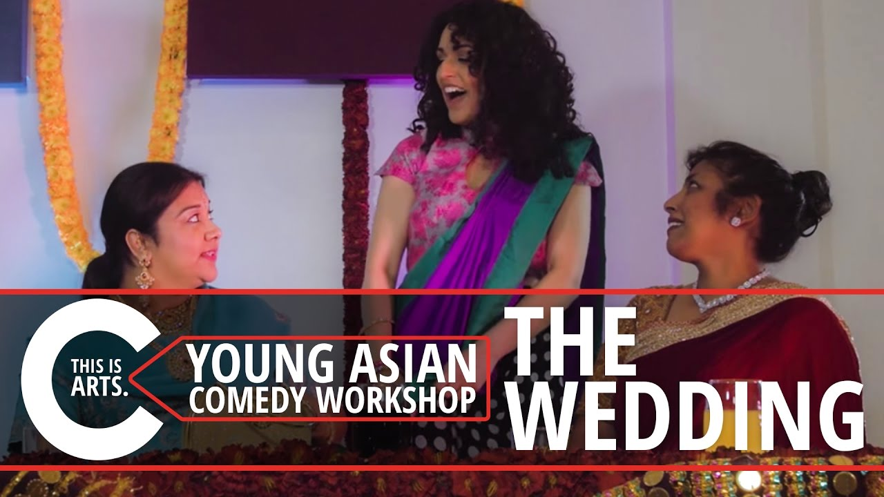 THE WEDDING | YOUNG ASIAN COMEDY WORKSHOP