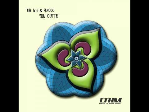 The Wig, Panooc - Hang On (Original Mix)[LTHM]