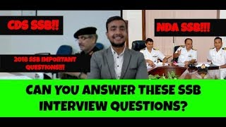 CAN YOU ANSWER THESE SSB INTERVIEW QUESTIONS?? NDA/CDS/TES SSB !!!