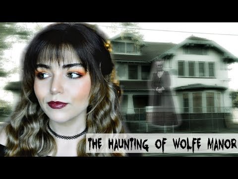 I Lived Next To One Of The Most Haunted Mansions | WOLFE MANOR