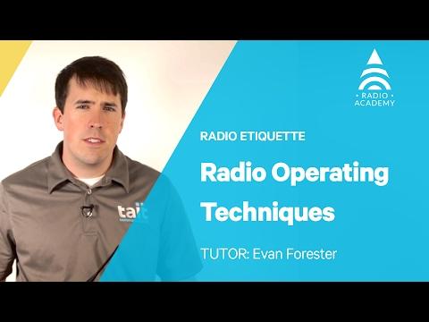 1.1 Radio Operating Techniques | Best Practice for Radio Users | Tait Radio Academy