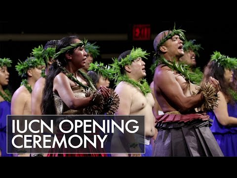 IUCN World Conservation Congress 2016 Opening Ceremony
