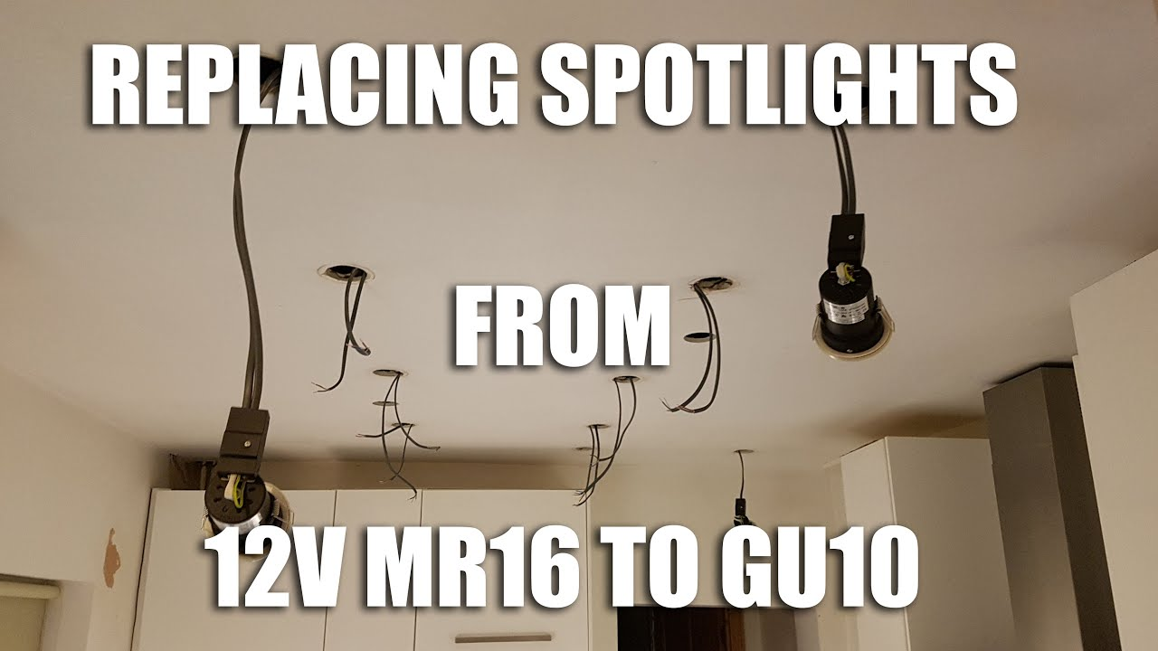 How to replace a 12v mr16 downlight with a 230 240v gu10 fire rated downlight