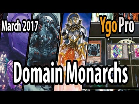 Domain Monarchs (March 31st, 2017) - Playtesting under the new TCG banlist =3