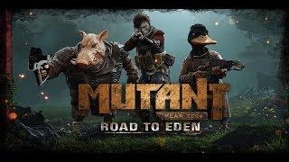 🔴Mutant Year Zero: Road to Eden_Прохождение #1_Начало пути