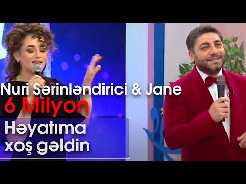 Nuri Sərinləndirici və Jane  - Həyatıma xoş gəldin (Şou ATV)