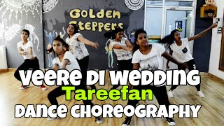 Tafeefan | veere di wedding | Dance choreography | choreographed by chaman | Golden steppers