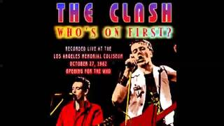 The Clash -  Who's On First Live Los Angeles 29-10-82 (Audio Only)