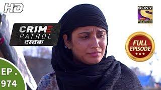 Crime Patrol Dastak - Ep 974 - Full Episode - 11th February, 2019