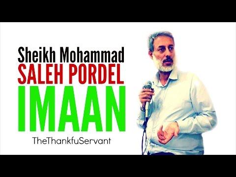 Sheikh Mohammad Saleh Pordel (FARSI)   IMAAN Reminder   TheThankfulServant