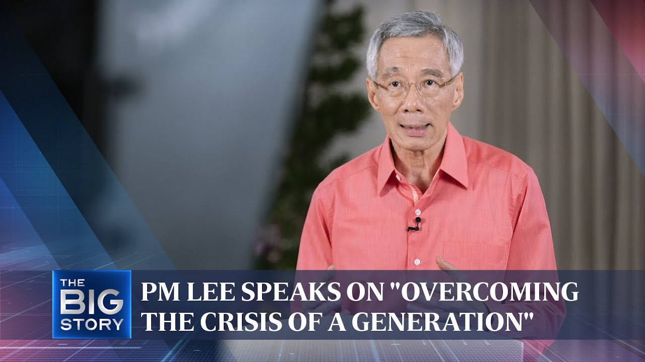 """PM Lee speaks on """"overcoming the crisis of a generation"""" 