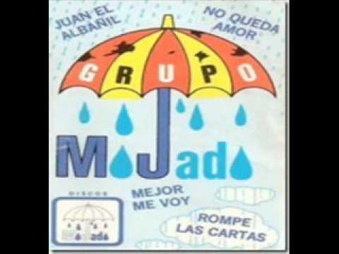 Grupo Mojado - Juan el albañil