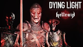 Dying Light - Official Hellraid DLC Gameplay Trailer
