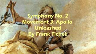 Symphony No. 2 Movement 3: Apollo Unleashed By Frank Ticheli