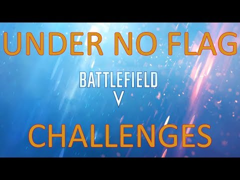 BFV: Under No Flag - Challenges thumbnail