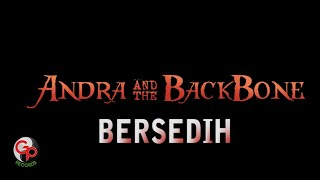 Andra And The Backbone Bersedih