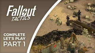 Let's Play Fallout Tactics Redux - Part 1 - Did they make it great?