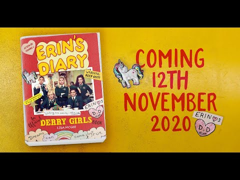 DERRY GIRLS: Erin introduces her official diary