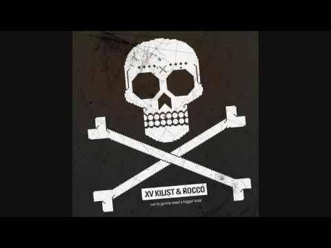 XV Kilist & Rocco - Were Gonna Need a Bigger Boat [Full Album]
