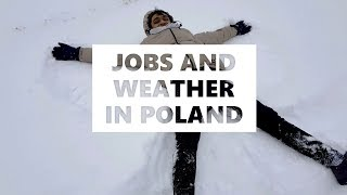 Student Part Time Jobs | Extreme Weather | LIFE IN POLAND