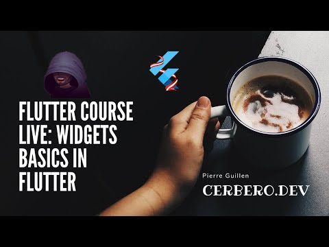 Flutter Course Live: Widgets Basics in Flutter