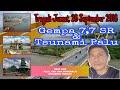 Palu Punya Cerita...!!! Lagu Gempa dan Tsunami Palu & Donggala. Jum@t, 28 September 2018 Waktu 18.02