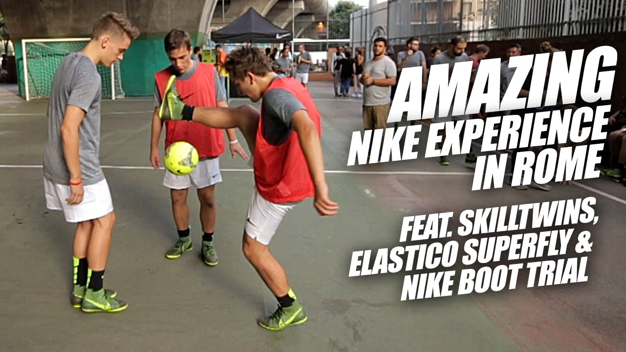 Amazing Nike Football Experience in Rome feat. SkillTwins, Elastico  Superfly and Nike 4-silo Trial - YouTube