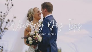 Wedding Day Tips - Video Series Introduction