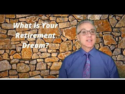 What is Your Retirement Dream?