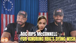 AOC Rips McConnell For Ignoring RBG's Dying Wish