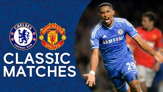 Chelsea 3-1 Man United | Samuel Eto'o Scores Premier League Hat-Trick | Classic Highlights