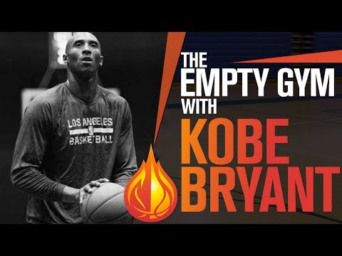 BASKETBALL MOTIVATION: The Empty Gym with Kobe Bryant