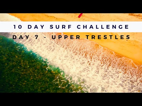The Best Wave in Southern California (at 1ft) - Day 7 Upper Trestles