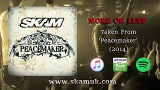 SKAM - More or Less (Official Audio)
