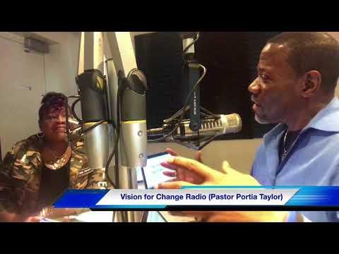 Vision for Change Radio with John Stephenson (Pastor Portia Taylor)