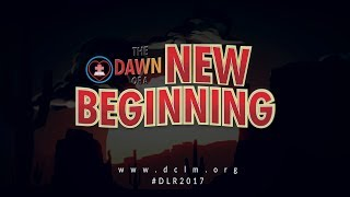 Dawn of A New Beginning - Day 3 (Bible Teaching)