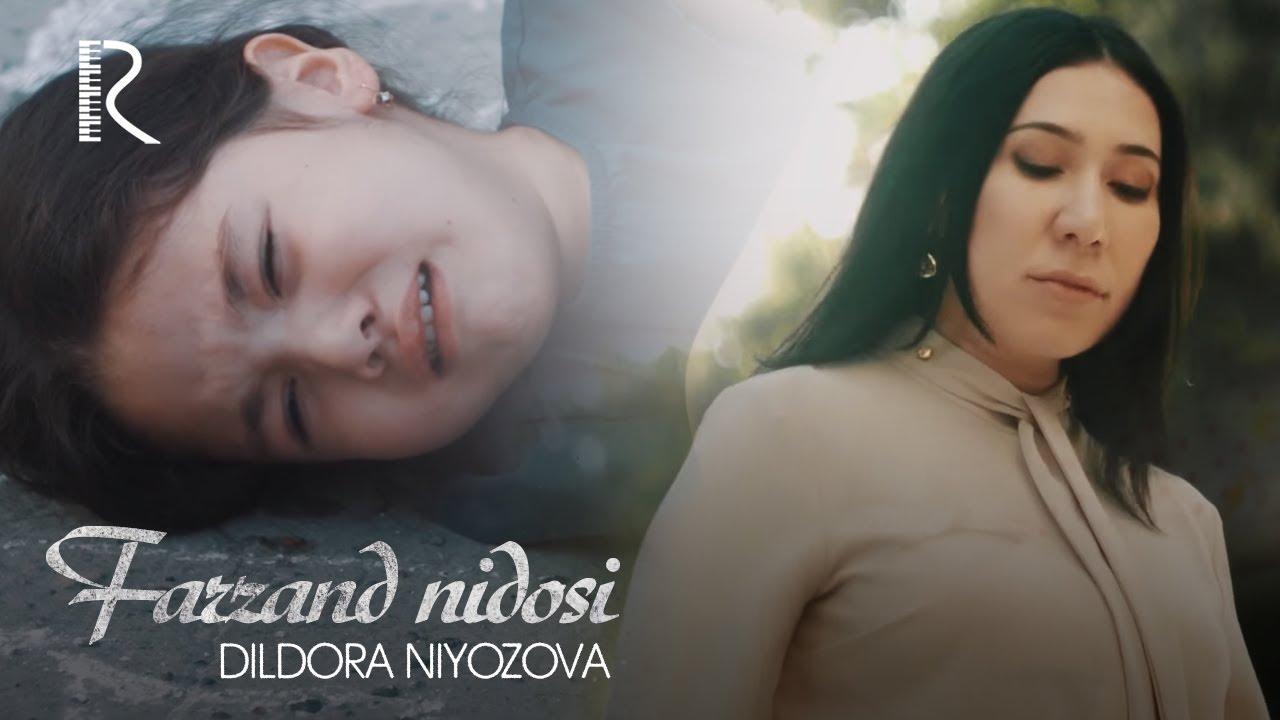 Dildora Niyozova - Farzand nidosi | Дилдора Ниёзова - Фарзанд нидоси