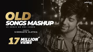 Old Songs Mashup | 20 Songs On ONE CHORD | Siddharth Slathia