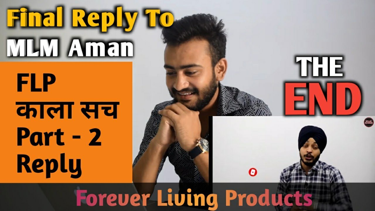 Forever Living Products | FLP काला सच PART-2 REPLY | Final Reply To MLM Aman | The END | APratihast