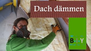 Dach isolieren  -  Dämmung selbst anbringen