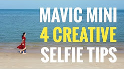 MAVIC MINI is BEST SELFIE drone?! | 4 Creative Selfie Tips | Quick Shots Guide