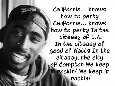 California Love - Tupac ft Dr. Dre Lyrics