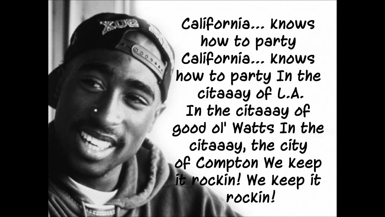 2Pac:California Love Lyrics | LyricWiki | FANDOM powered ...
