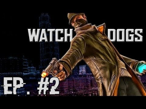 Watch Dogs Part 2 - Chicago Blackout