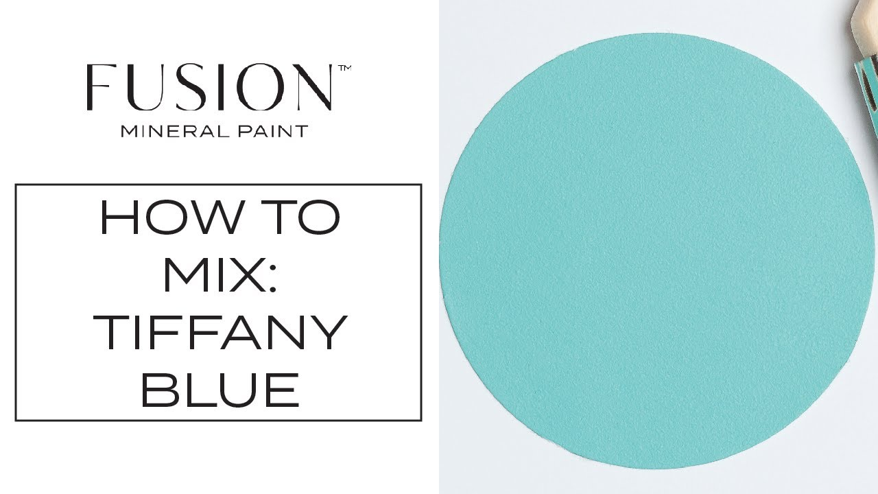 How To Create A Tiffany Blue Inspired Paint Color With Fusion Mineral