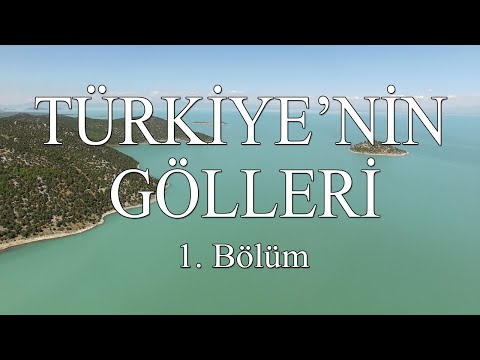 Keşif Tv - Türkiye'nin Gölleri 1. Bölüm