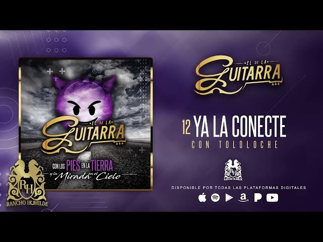 El De La Guitarra - Ya La Conecte [Official Audio]