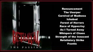 Betrayal -- The Passing  (Full Album)